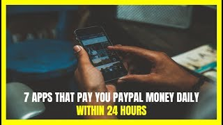 13 Apps that Pay You PayPal Money for Free (Updated 2018) - PakVim