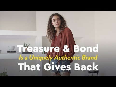 Treasure & Bond Is a Uniquely Authentic Brand That Gives Back