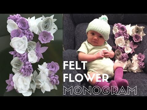 DIY Home Decor: NO-SEW FELT FLOWER MONOGRAM