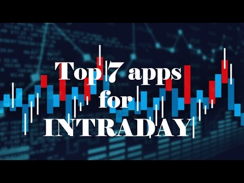 Tops 7 apps For Trading on Phone| Intraday Money machine