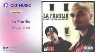 Download La Familia - Drogul meu