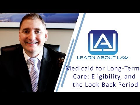 Overview of Medicaid for Long-Term Care: Eligibility, and the Look Back Period | Illinois Elder Law