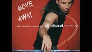 Skazi - Move Away