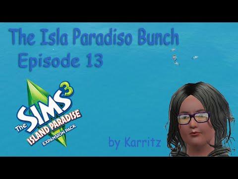 The Isla Paradiso Bunch Episode 13