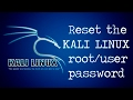 Reset the kali linux root/user password (2017) ✓