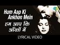 Hum Aapki Ankhon Mein With Lyrics हम आपक आ ख म ग न क ब ल Pyaasa Mala Sinha Guru Dutt mp3