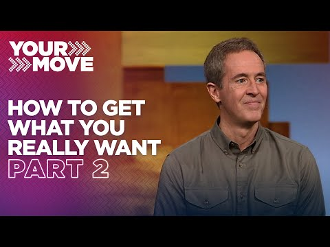 How To Get What You Really Want • Part 2┃