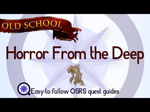Horror From the Deep - OSRS 2007 - Easy Old School Runescape Quest Guide