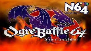 Ogre Battle 64 - Nintendo 64 Review - Ultra HDMI - HD