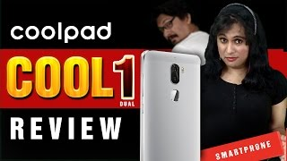 Coolpad Cool 1 Review - Dual Camera Smartphone | Worth a buy ?