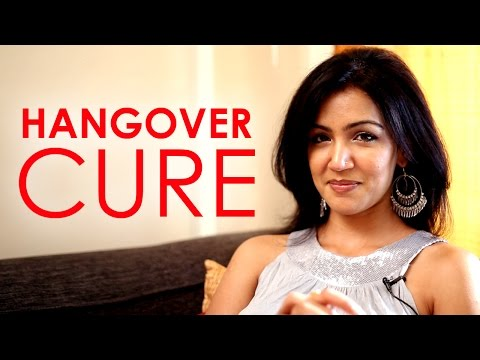 HINDI: The Perfect Hangover Cure