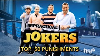 Top 50 Impractical Jokers Punishments: Part 5/5