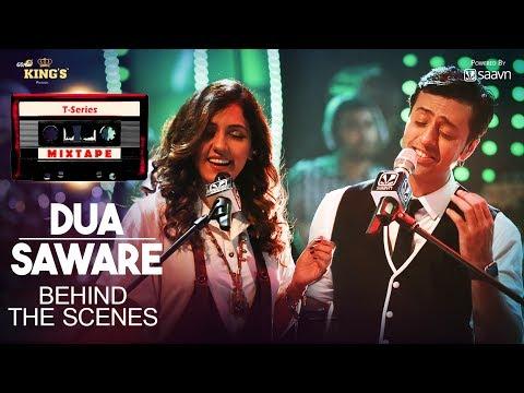 Dua Saware Song (Behind The Scenes) | T-Series Mixtape | Neeti Mohan Salim Merchant