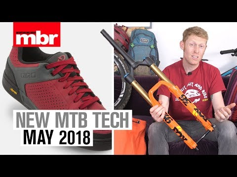 New MTB Tech | May 2018 | Mountain Bike Rider