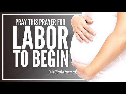 Prayer For Labor To Begin - Prayers For Labour To Start
