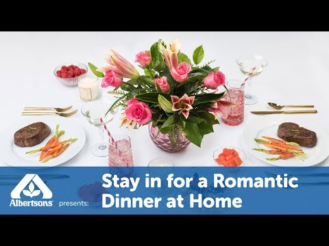 Stay In for a Romantic Dinner at Home  | Valentine's Day | Albertsons