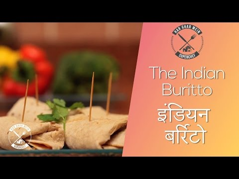How To Make The Indian Burrito Wrap || Chef Pranav Joshi || Fusion Food