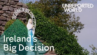Abortion rights in Ireland   Unreported World