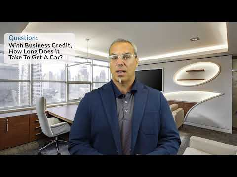 How Long To Get A Car In Business Name? #CreditWit