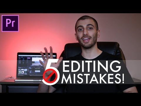 5 Video Editing MISTAKES That Make You Look Like a Beginner (and how to FIX them!) (Premiere Pro CC)