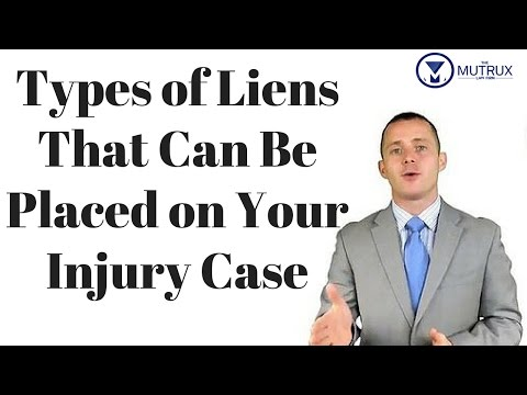 Types of Liens That Can Be Placed on Your Injury Case