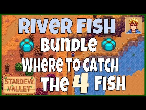Stardew Valley River Fish Bundle Guide - Locations of the fish