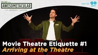 Movie Theatre Etiquette with Jeremy Jahns - Episode 1 (Awesometacular on Go90!)