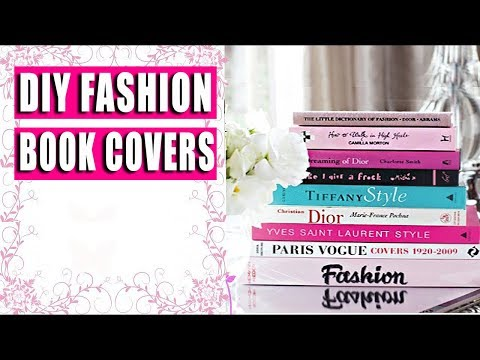 DIY Fashion Book Covers - HOME DECOR HACK
