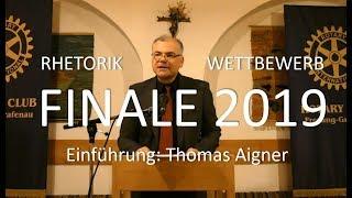 Rotary Rhetorik Wettbewerb 2019 / Einführungsvortrag Thomas Aigner