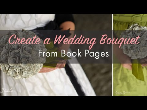 Create a Wedding Bouquet from Book Pages