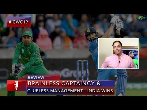 Xxx Mp4 India Vs Pakistan Brainless Captaincy And Clueless Management Shoaib Akhtar World Cup 2019 3gp Sex