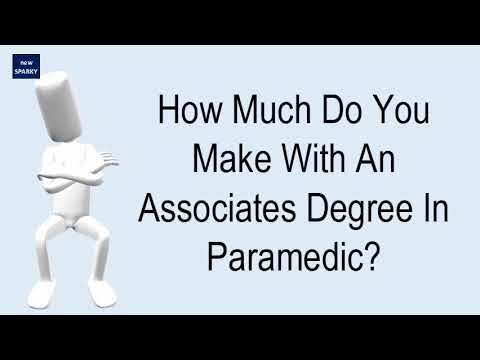 How Much Do You Make With An Associates Degree In Paramedic?