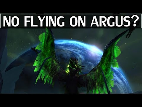 No Flying on Argus? Discussion - WoW Legion