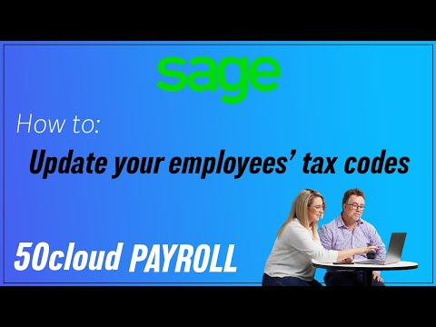 Sage 50 Payroll (UK) - Update your employees' tax codes