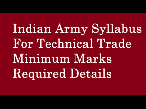 Indian Army Syllabus for Technical Trade |Marks |Pass Marks Required