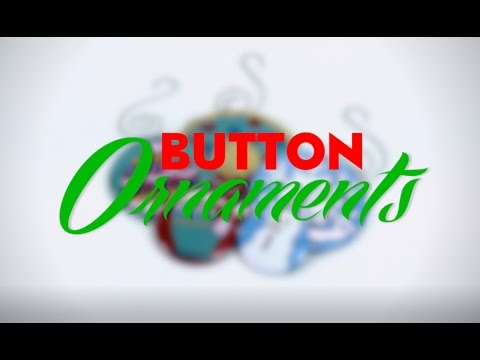 How to Make Button Holiday Ornaments