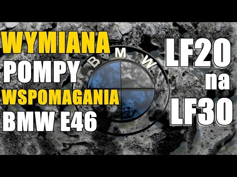 WYMIANA POMPY WSPOMAGANIA BMW E46 Z LF20 NA LF30. M54B25 325ci / SWAGTV