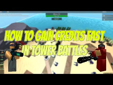 Roblox Tower Battles  Best Way To Gain Credits! How To Get Credits Fast In Tower Battles Roblox
