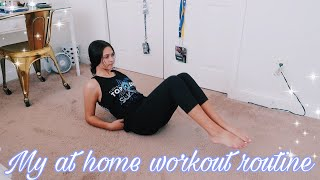 My at home workout routine!