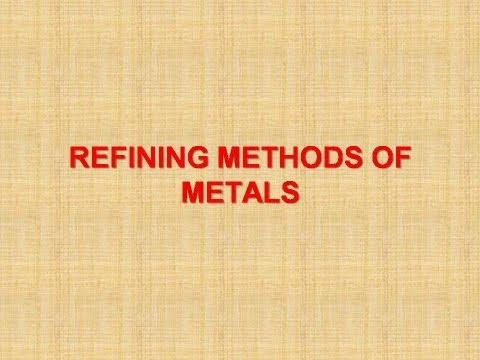 Refining methods of metals