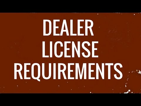 Dealer License Requirements