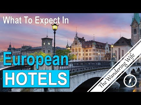 10 TRAVEL TIPS: What to Expect in European Hotels | TRAVEL VLOG #0083