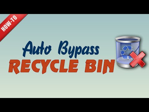 How to quickly bypass the recycle bin when deleting files