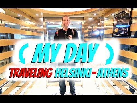 Traveling from Helsinki to Athens | My Day #1