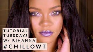 Tutorial Tuesdays With Rihanna: #chillowt Edition | Fenty Beauty