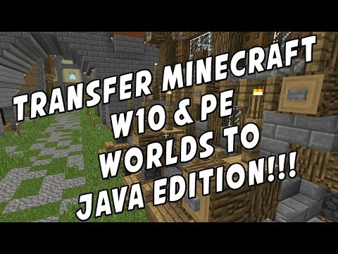 Transfer Minecraft W10 & PE Worlds to Java (Bedrock Edition)