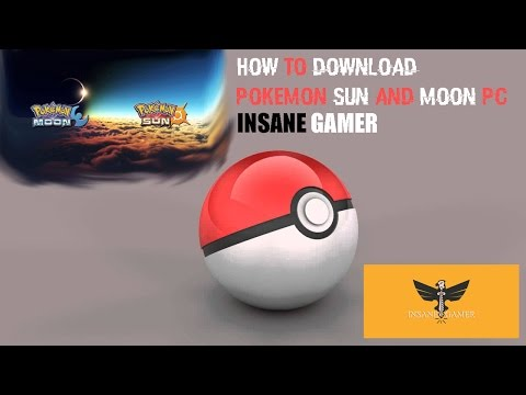 How to Download Pokemon Sun and Moon for Pc