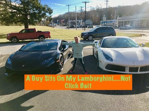 A Guy Sits On My Lamborghini...UNREAL!!!