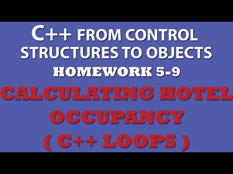 5-9 C++: Calculating Hotel Occupancy (While loops, For loops)