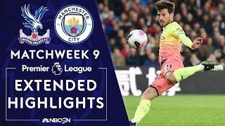 Crystal Palace V Man City PREMIER LEAGUE HIGHLIGHTS 101919 NBC Sports